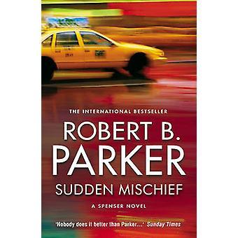 Sudden Mischief by Robert B. Parker - 9781843444312 Book