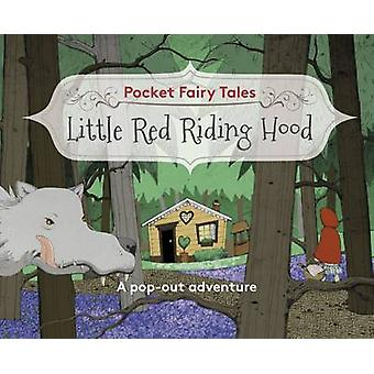 Pocket Fairytales - Little Red Riding Hood by Paul Hess - 978184877243