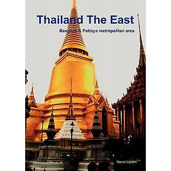 Thailand- The East (English Edition) by Marcel Liedtke - 978384237029