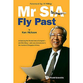 Mr SIA - Fly Past by Ken Hickson - 9789814596442 Book