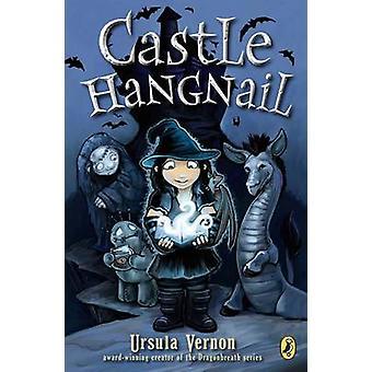 Castle Hangnail by Ursula Vernon - 9780147512734 Book