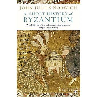 En kort historie af Byzans af John Julius Norwich