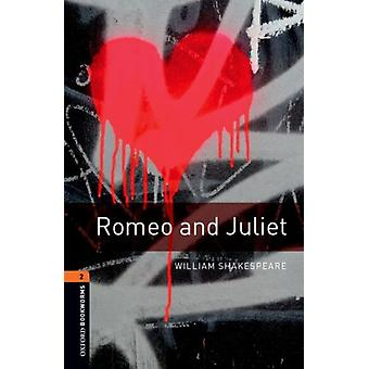 Oxford Bookworms 3e 2 Romeo Amp Julie by Shakespeare William