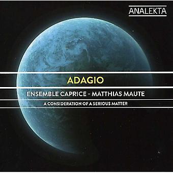 Ensemble Caprice - Adagio: A behandling af en alvorlig sag [CD] USA import
