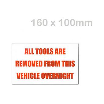 Solon All Tools Are Removed From This Vehicle Overnight Permanent Sticker (160 X 100mm)