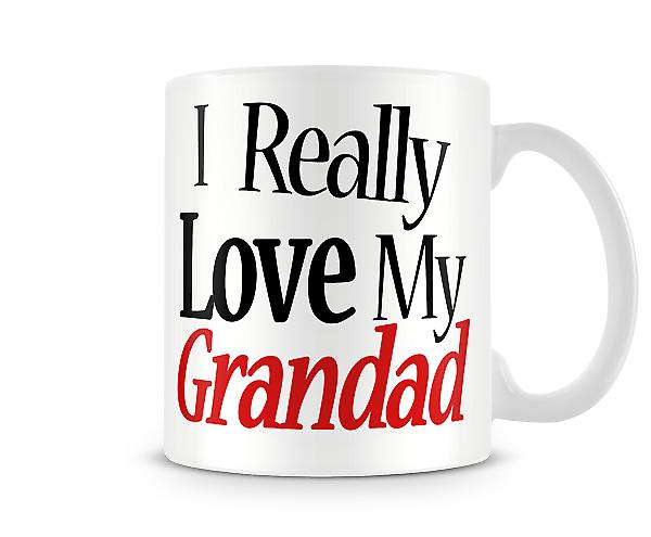 I Really Love My Grandad Printed Mug