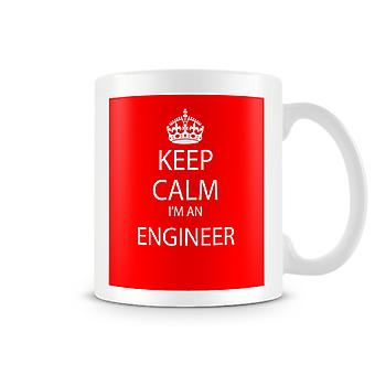 Keep Calm I'm An Engineer Printed Mug