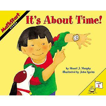 It's About Time! by Stuart J. Murphy - John Speirs - 9780060557690 Bo