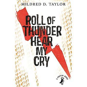 Rollen des Donners - hören, mein Schrei von Mildred Delois Taylor - David Kearne
