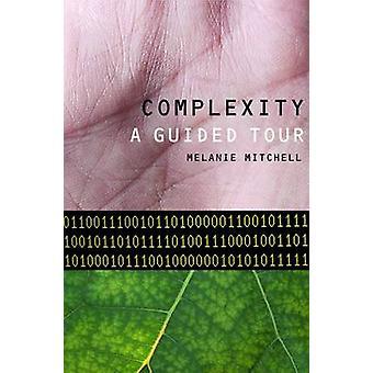 メラニー ・ ミッチェル - 9780195124415 本複雑さ - A のガイド ツアー