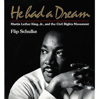 Han hadde en drøm - Martin Luther King - Jr- og sivile rettigheter Movem