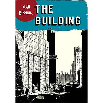 The Building by Will Eisner - 9780393328165 Book