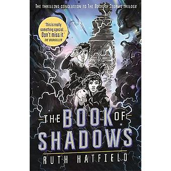 The Book of Shadows by Ruth Hatfield - 9781471403026 Book