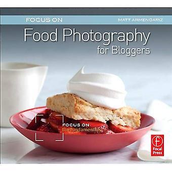 Se concentrer sur la photographie pour les blogueurs (Focus sur la série): mettre l'accent sur les principes fondamentaux