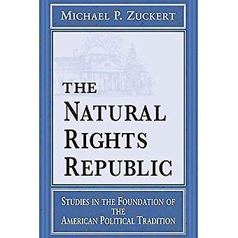 La República de los derechos naturales: Estudios en la Fundación de la tradición política americana (Frank M.Covey, Jr., Loyola conferencias en análisis político)