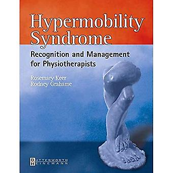Hypermobility Syndrome: Diagnosis and Management for Physiotherapists