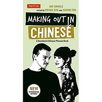 Making Out in Chinese: A Mandarin Chinese Phrase Book (Making Out Books)
