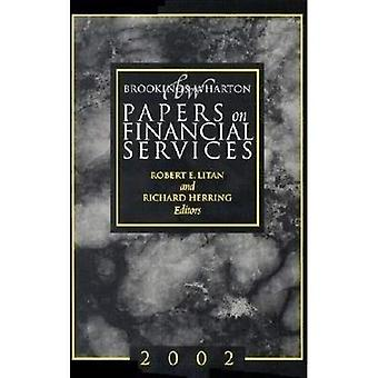 Brookings-Wharton Papers on Financial Services: 2002 (Brookings-Wharton Papers on Financial Services)
