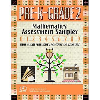 Mathematics Assessment Sampler Pre-K- Grade 2