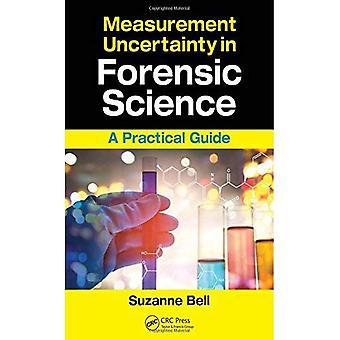 Messunsicherheit in der forensischen Wissenschaft: ein praktischer Leitfaden