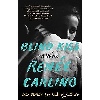 Blind kussen: Een roman