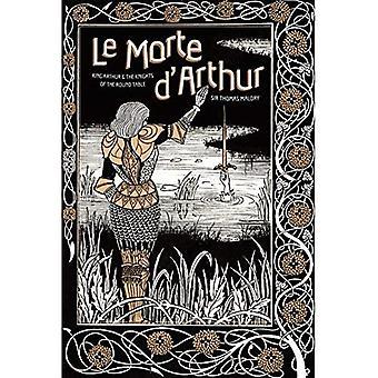 Le Morte d'Arthur: King Arthur & the Knights of the Round Table (Knickerbocker Classics)