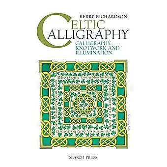 Caligrafía celta: Caligrafía, lazos y la iluminación