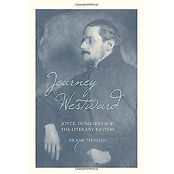 Resa västerut: Joyce, Dubliners och den litterära Revival