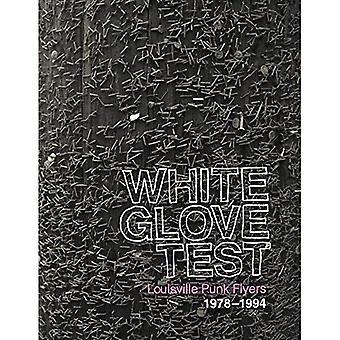 White Glove Test : Louisville Punk Flyers 1978-1994