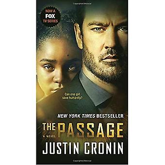 The Passage (TV Tie-In Edition): A Novel (Book One of the Passage Trilogy) (Passage Trilogy)