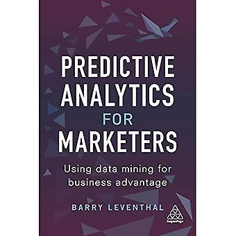 Predictive Analytics voor marketeers: met behulp van datamining voor zakelijk voordeel