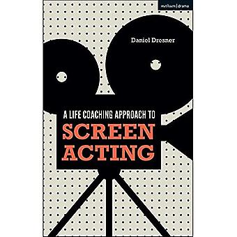 A Life-coaching Approach to� Screen Acting