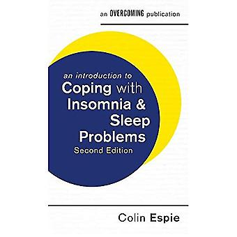 An Introduction to Coping with Insomnia and Sleep Problems, 2nd Edition (An Introduction to Coping series)