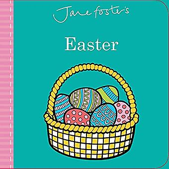 Jane Foster's Easter (Jane Foster Books) [Board book]