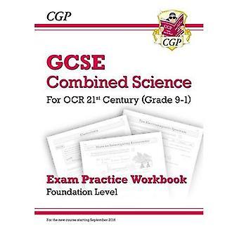 Ny klass 9-1 GCSE kombinerade vetenskap: OCR tjugohundratalet examen övningsarbetsboken - stiftelsen