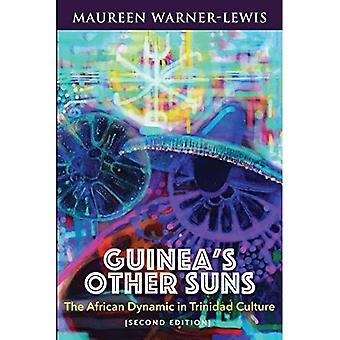 Guinea's Other Suns: The African Dynamic in Trinidad� Culture