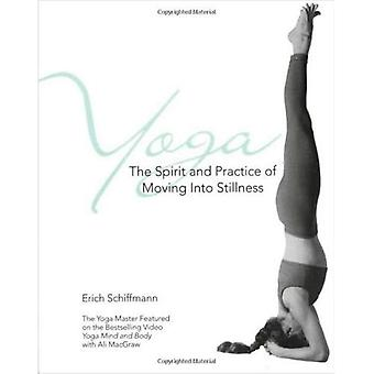 Yoga: L'esprit et la pratique de se déplacer en silence