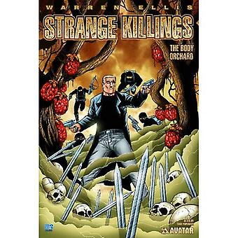 Warren Ellis' Strange Killings: Body Orchard (Strange Killings)