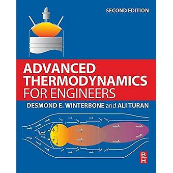 Advanced Thermodynamics for Engineers by Winterbone & D.