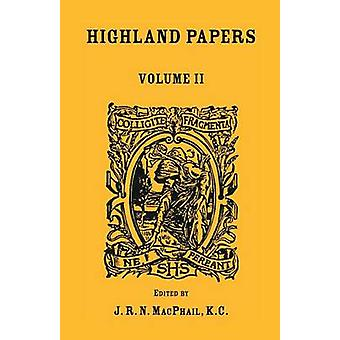 Papéis das terras altas, Vol. II por MacPhail & J. R. s.