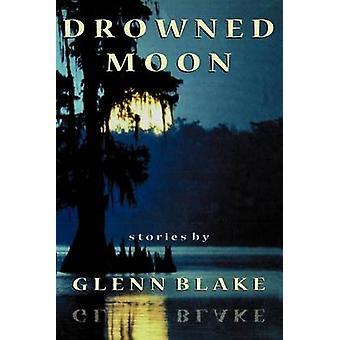 Druknet månen av Blake & Glenn