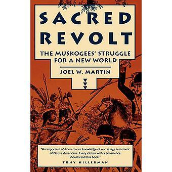 Sacred Revolt by Martin & Joel W.