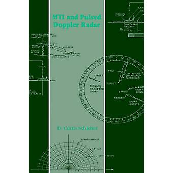 Mti and Pulsed Doppler Radar by Schleher & D. Curtis
