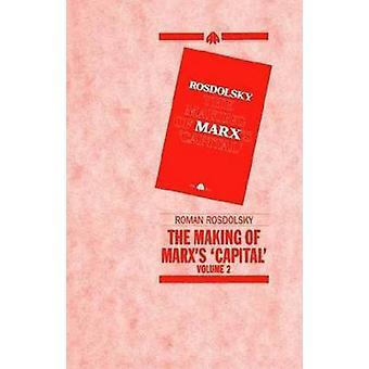 Tillverkningen av Marxs kapital volym 2 av Rozdolski & Roman