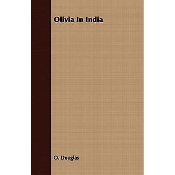 Olivia In India by Douglas & O.