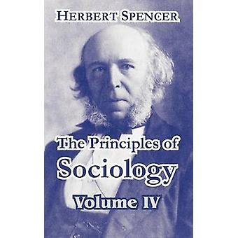 Principerna för sociologi volym IV av Spencer & Herbert