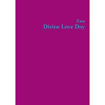 Guddommelige kærlighed dag af Borthwick & Zara