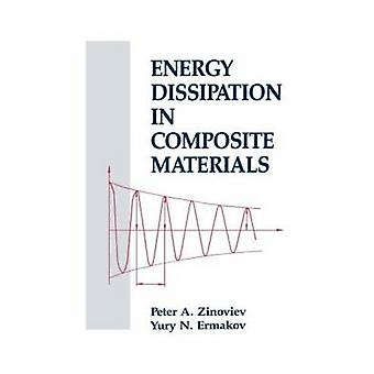 Energy Dissipation in Composite Materials by Zinoviev & Zinoviev A.