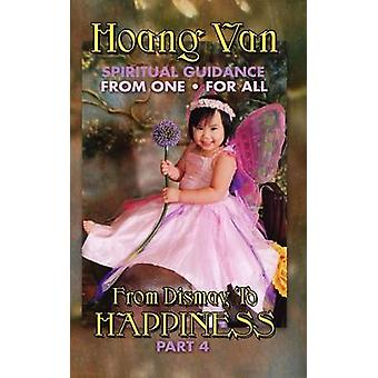 Hoang Van Spiritual Guidance From One For All From Dismay To Happiness Part 4 by Van & Hoang