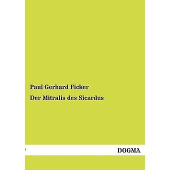 Der Mitralis des Sicardus par Ficker & Paul Gerhard